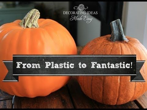 Making Plastic Pumpkins Look Real