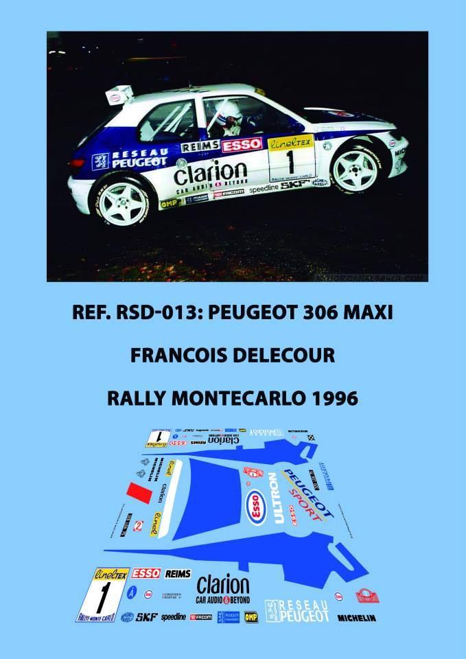 Ref. RSD-013: Peugeot 306 Maxi Francois Delecour - Rally de Montecarlo 1996