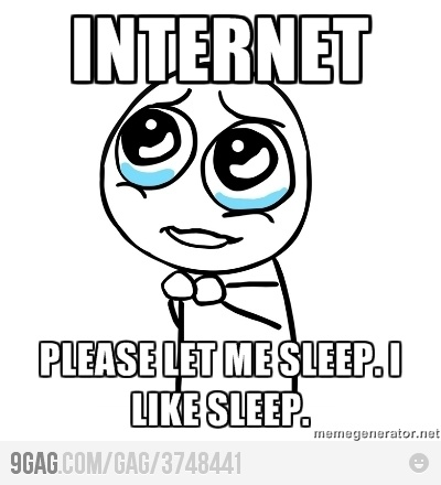 Sincerely, me.: Quotes, Funny Stuff, Humor, Memes Online, Things, I'M, Sleep, Internet, Plea
