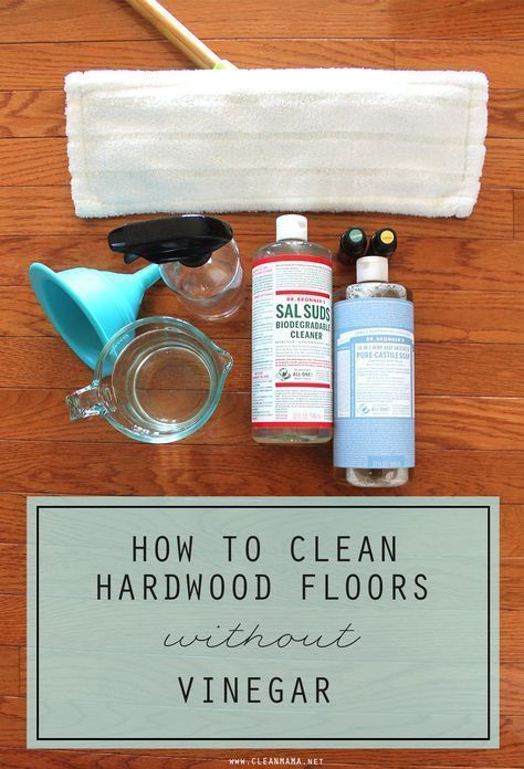 How To Clean Hardwood Floors Without Vinegar Clean Mamas All Time