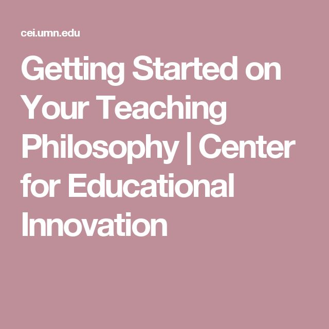 Getting Started on Your Teaching Philosophy | Center for Educational Innovation