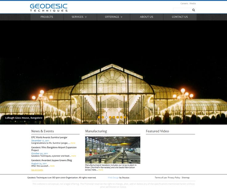 Geodesic Techniques, a leading construction company needed an overhaul of their website. Snyxius worked with them to re-design and develop a very professional website that showcases their construction portfolio in an elegant way. The project also included a content management system.  Link:  http://www.geodesictechniques.com