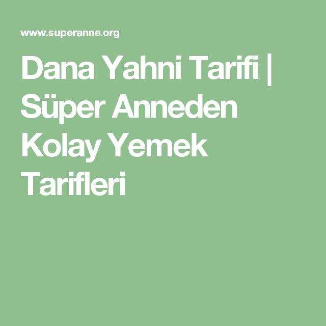 Dana Yahni Tarifi | Süper Anneden Kolay Yemek Tarifleri