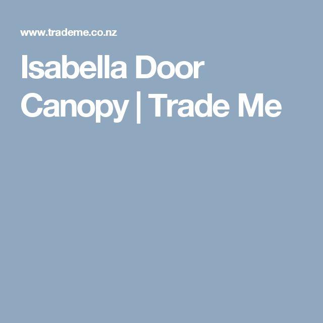 Isabella Door Canopy   Trade Me