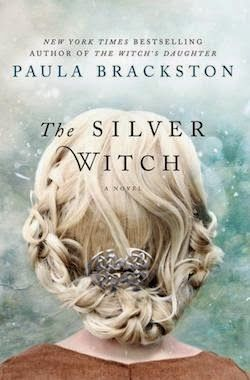 THE SILVER WITCH BY PAULA BRACKSTON---I am thrilled to see a book of hers I haven't read. I love ALL of her books.