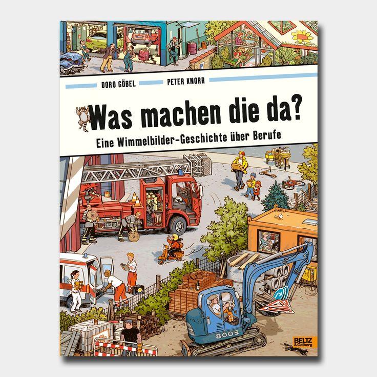 """""""Was+machen+die+da?"""",+Bilderbuch+illustriert+von+Doro+Göbel+und+Peter+Knorr,+Beltz+&+Gelberg+Verlag.+Die+pädagogisch+wertvollen+Abenteuer+aus+der+Wimmelbuch-Reihe+von+Doro+Göbel+und+Peter+Knorr+eigenen+sich+zum+Erkunden+für+Kinder+ab+3+Jahren."""