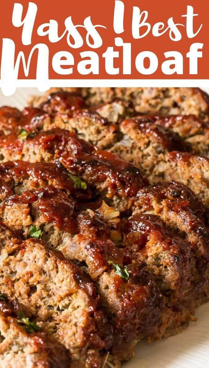 The Best Meatloaf Recipe Recipe Good Meatloaf Recipe Classic Meatloaf Recipe Best Meatloaf