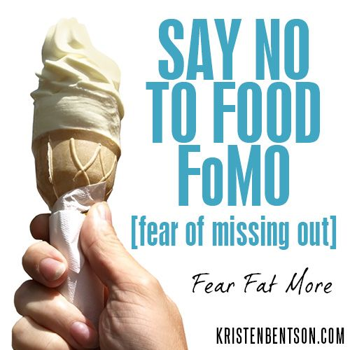 Say No to Food FoMO (fear of missing out)