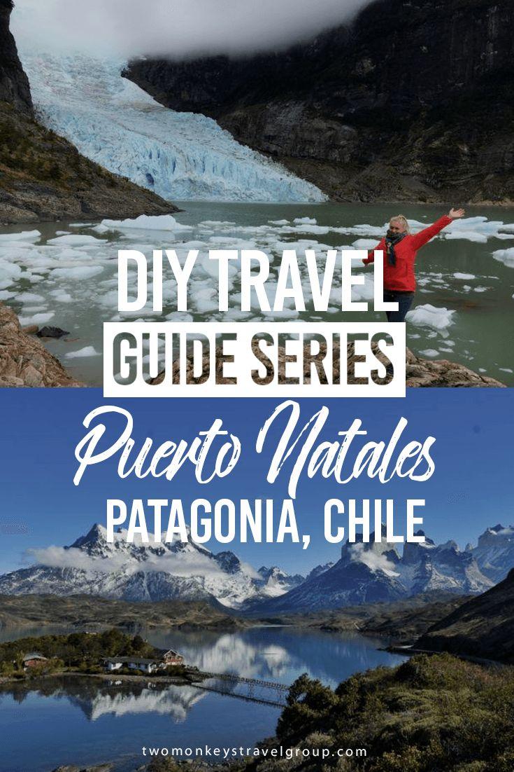 DIY Travel Guide to Puerto Natales, Patagonia, Chile (scheduled via http://www.tailwindapp.com?utm_source=pinterest&utm_medium=twpin&utm_content=post155737071&utm_campaign=scheduler_attribution)