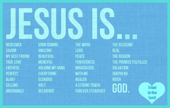 Jesus is all of the above!