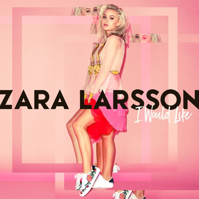 I can't help myself, it's human nature, who's to say what's meant to be, why can't we be on our worst behaviour, when it all comes naturally.... I would like to know you baby, like to get under your sexy body.... I Would Like, a song by Zara Larsson on Spotify