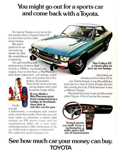 "1973 Toyota Celica ST Coupe original vintage advertisement. ""When we introduced the Celica ST to our Toyota lineup, it was like adding a rock star to a church choir."""