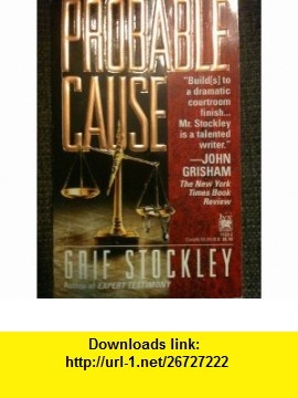 Probable Cause Grif Stockley ,   ,  , ASIN: B00128Q41S , tutorials , pdf , ebook , torrent , downloads , rapidshare , filesonic , hotfile , megaupload , fileserve