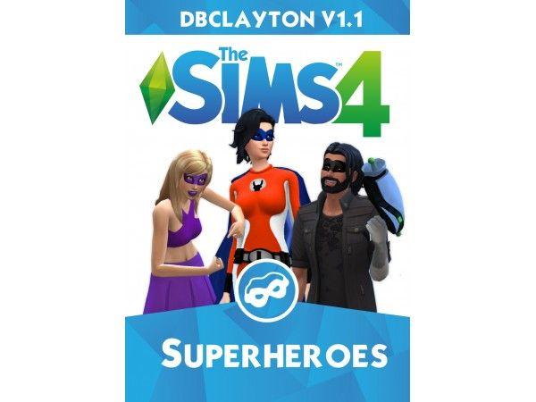 Dbclayton S Superhero Mod Pack V 1 1 The Sims 4 Packs Sims 4