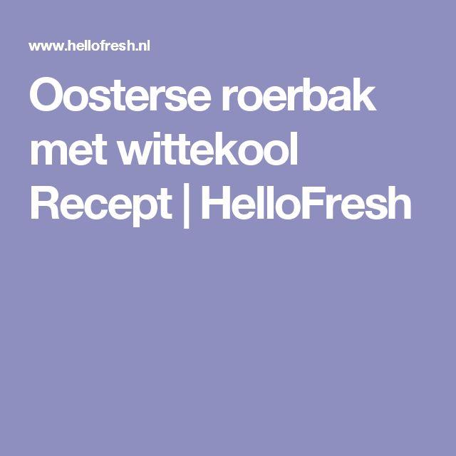 Oosterse roerbak met wittekool Recept   HelloFresh