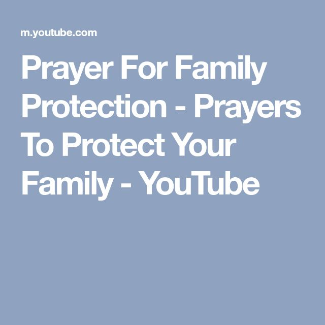 Prayer For Family Protection - Prayers To Protect Your Family - YouTube