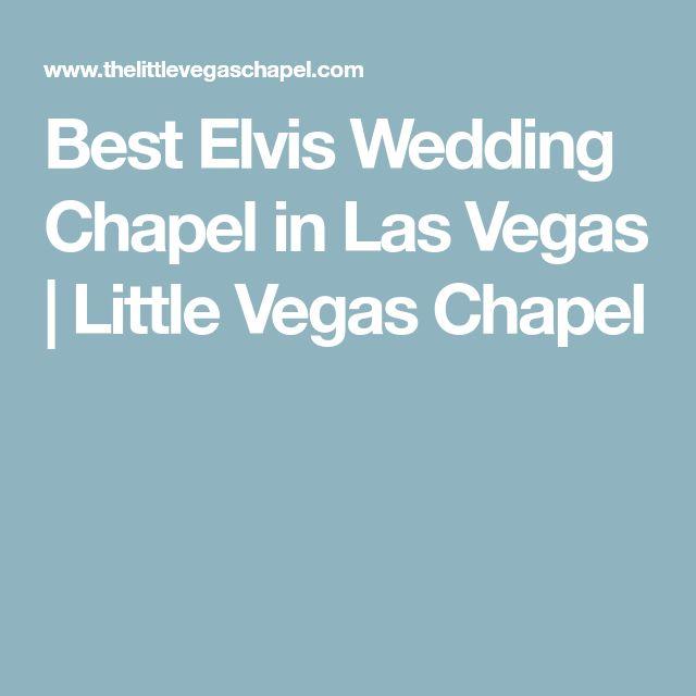 Best Elvis Wedding Chapel in Las Vegas | Little Vegas Chapel