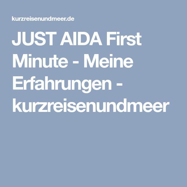 JUST AIDA First Minute - Meine Erfahrungen - kurzreisenundmeer