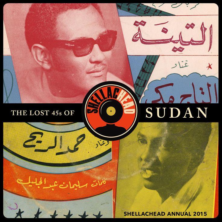 The Lost 45s of Sudan (ShellacHead Annual 2015) cover art