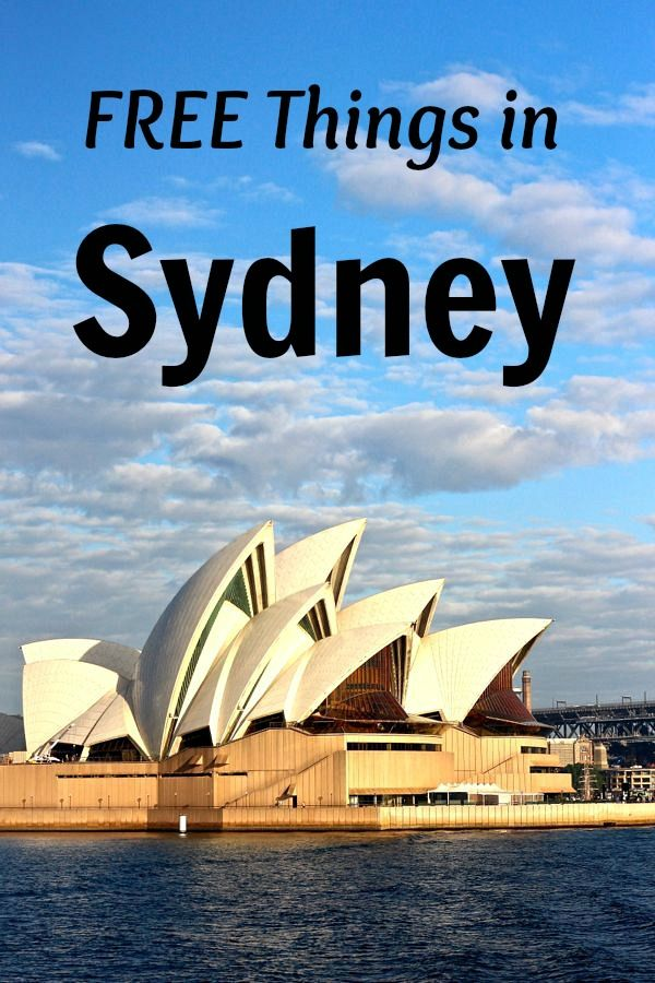 Travel tips - 18 FREE things to do in Sydney, Australia