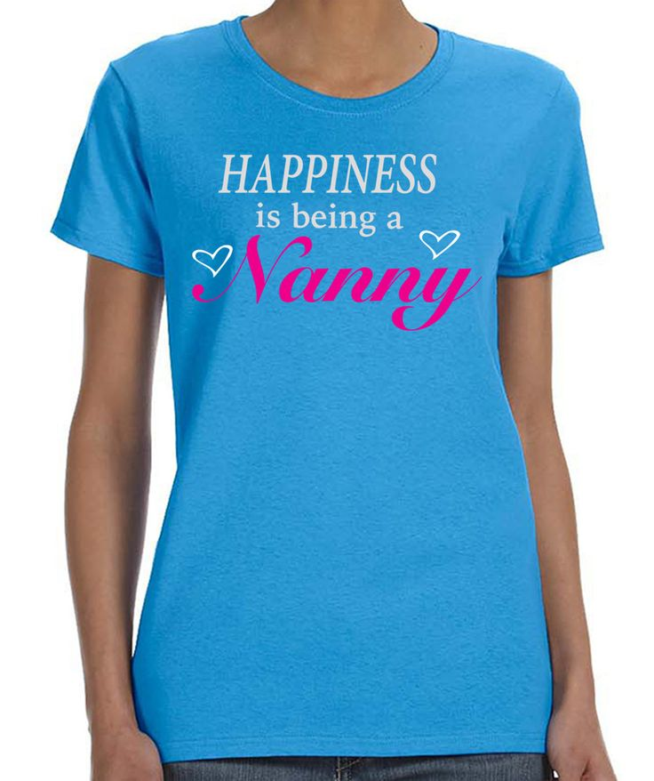 Happiness Is Being A Nanny - Nanny Shirt - Nanny Gift - Mother's Day Gift by FamilyTeeStore on Etsy