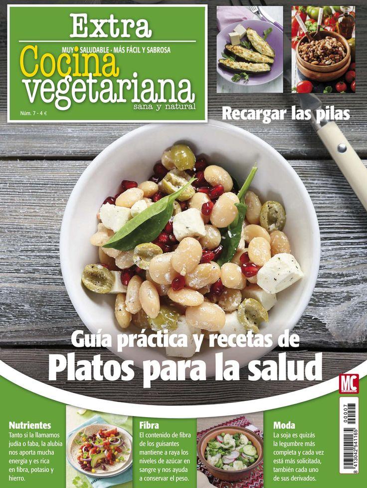 Revista COCINA VEGETARIANA Extra 7. Guía práctica y #recetas de #platos para la salud.