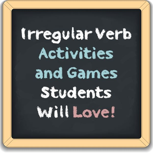 4 Irregular Verb Activities and Games Students Will Love