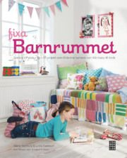 Fixa barnrummet - childrens room