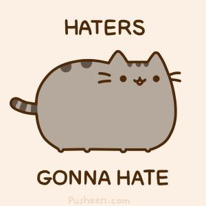 Haters Gonna Hate GIF - Find & Share on GIPHY