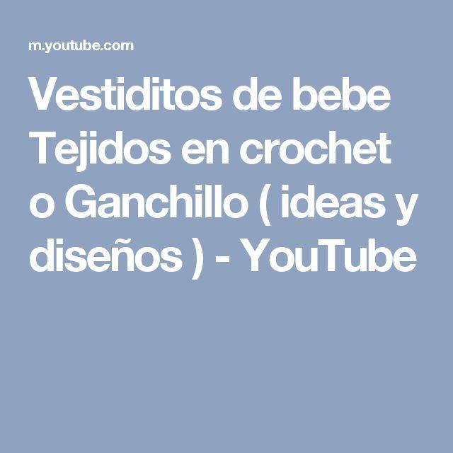 Vestiditos de bebe Tejidos en crochet o Ganchillo ( ideas y diseños ) - YouTube