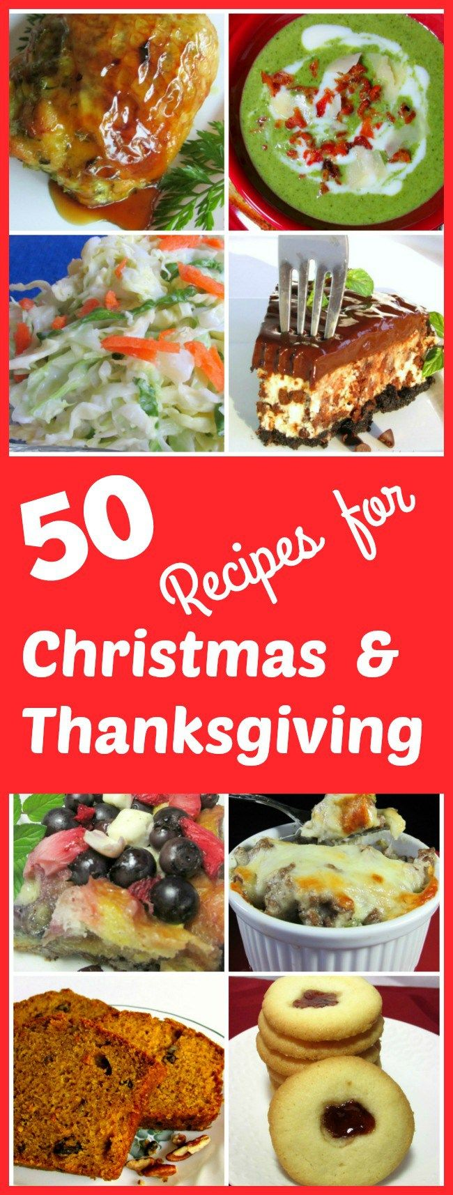 50 Recipes for the Thanksgiving and Christmas Table. Need some new recipes? Here are some that are sure to become your new family favorites.