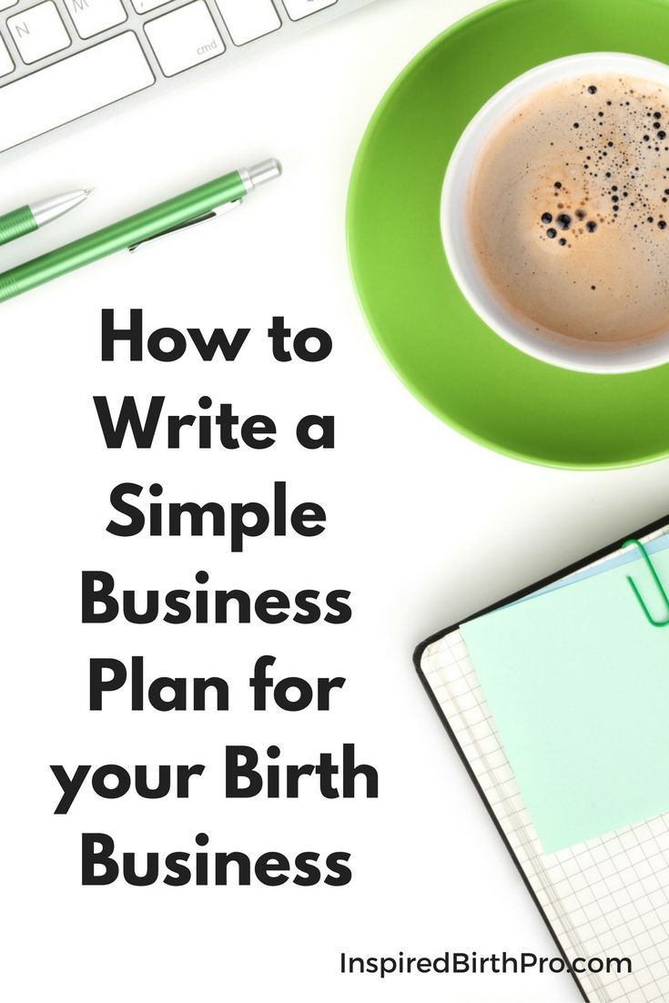 how to write a simple business plan for your birth business via inspired birth pro