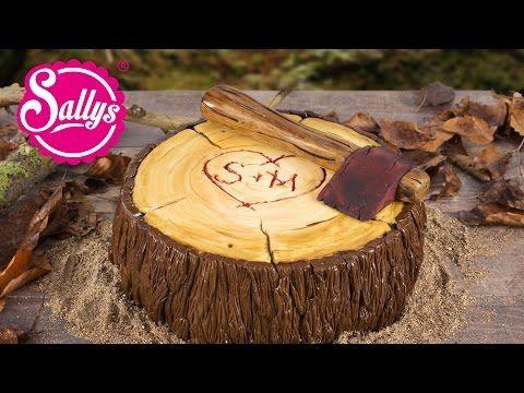 Motivtorte Baumstamm Holzfäller Axt Torte / Fondanttorte - YouTube