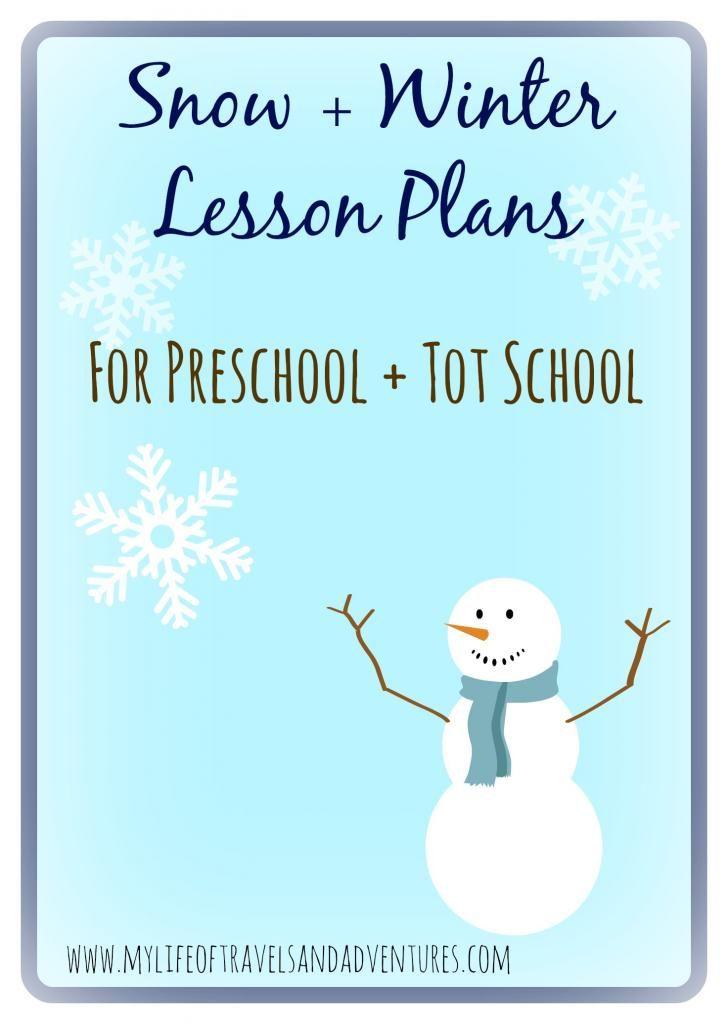 Snow + Winter Lesson Plans  (for Preschool + Tot School)