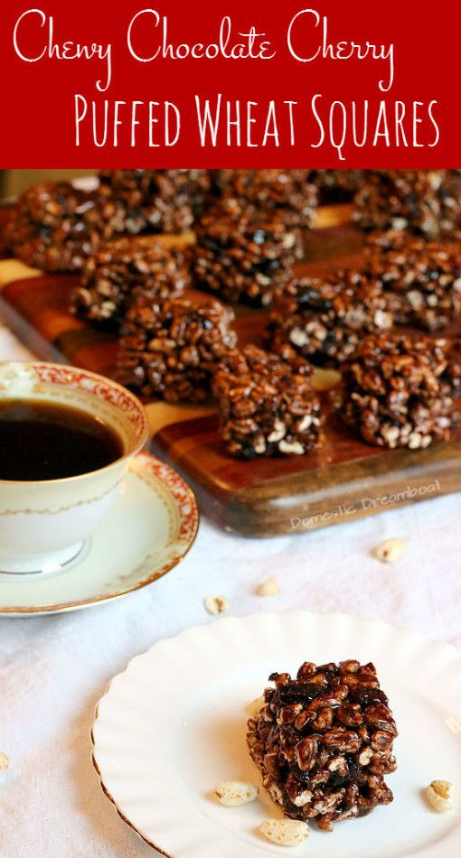 Chewy Chocolate Cherry Puffed Wheat Squares - Domestic Dreamboat
