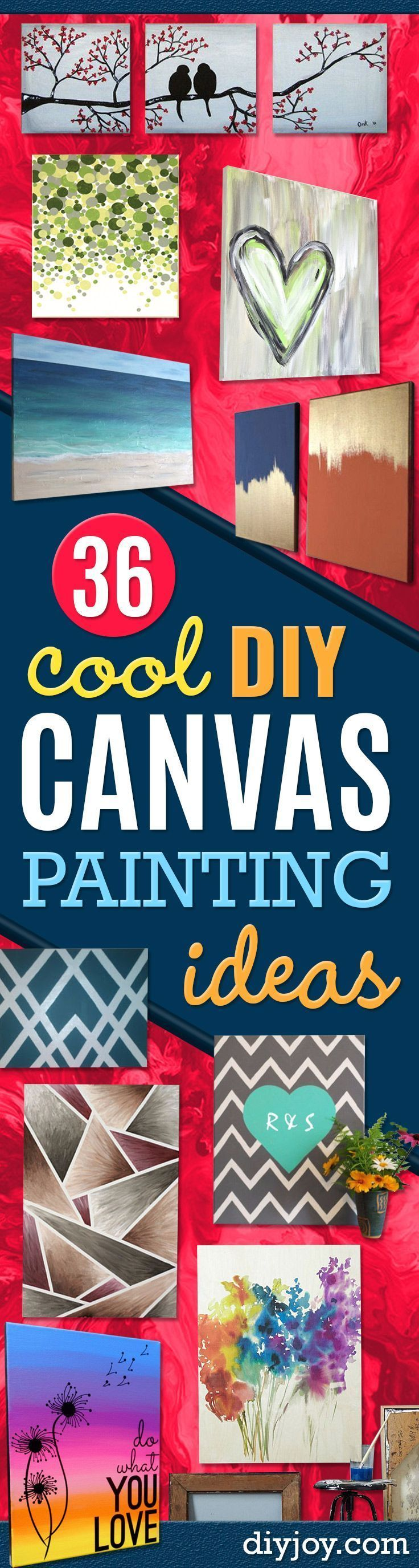 DIY Canvas Painting Ideas - Cool and Easy Wall Art Ideas You Can Make On A Budget - Creative Arts and Crafts Ideas for Adults and Teens - Awesome Art for Living Room, Bedroom, Dorm and Apartment Decorating http://diyjoy.com/diy-canvas-painting