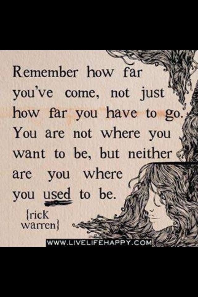 Remember How Far Youu0027ve Come   Live Life Happy Quotes