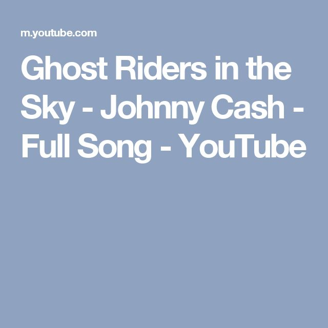 Ghost Riders in the Sky - Johnny Cash - Full Song - YouTube