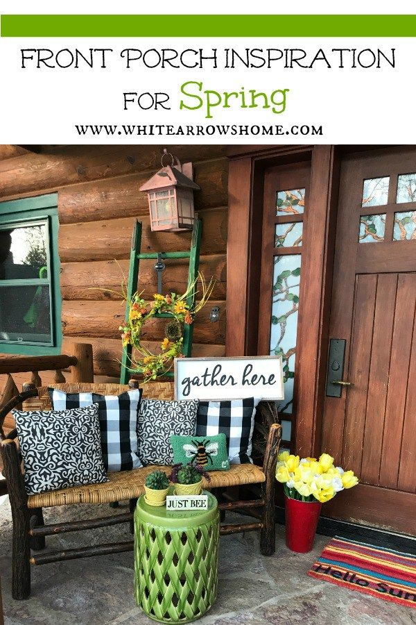 Home White Arrows Home Front Porch Decorating Spring Porch