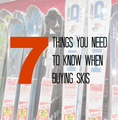 7 Things You Need to Know When Buying Skis @TheSkiGypsy