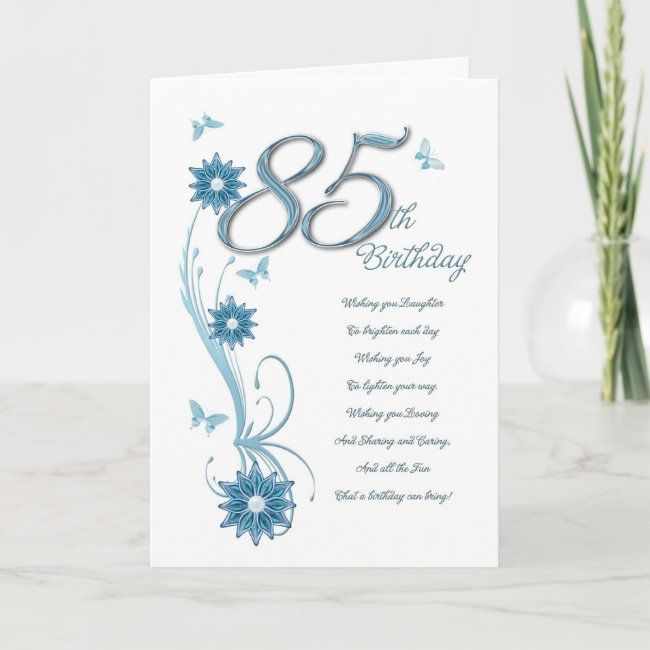 85th Birthday In Teal With Flowers And Butterfly Card Zazzle Com Butterfly Cards 65th Birthday Cards Custom Holiday Card