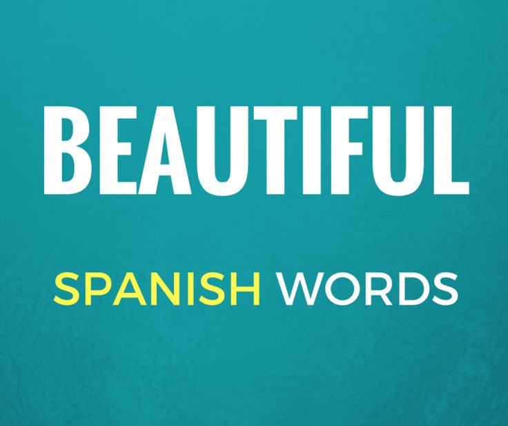 Want to sound fancy in Spanish and impress your friends with uncommon but beautiful Spanish words? Say no more! Here's a list for you.