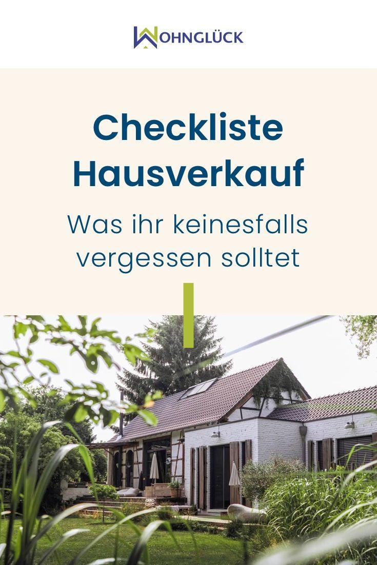 Checkliste Beim Hausverkauf Diese Punkte Solltet Ihr Unbedingt Beachten In 2020 Eigentumswohnung Kaufen Haus Verkaufen Haus