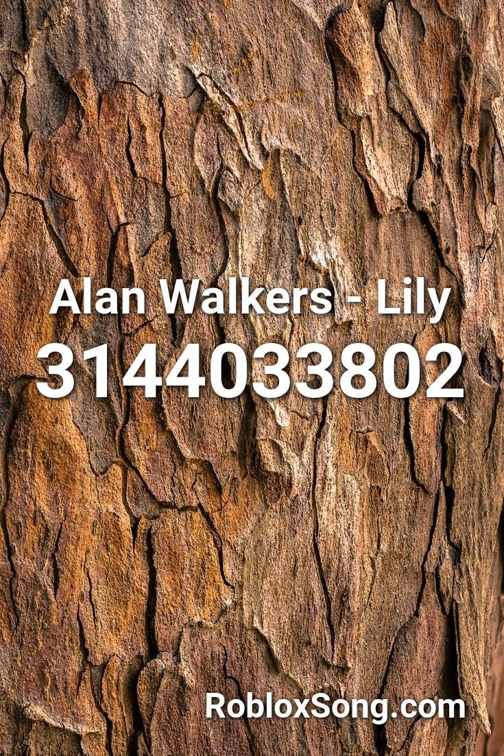 Alan Walkers Lily Roblox Id Roblox Music Codes In 2020