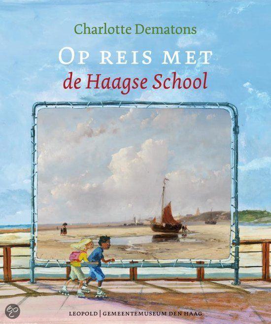 Op reis met de Haagse School - Charlotte Dematons