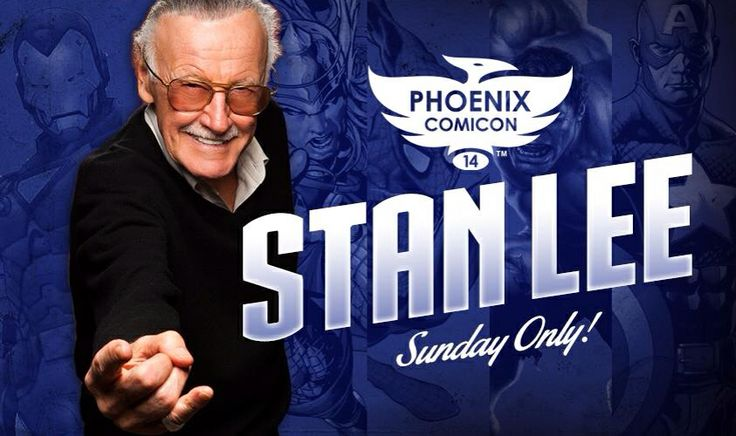 We are excited to welcome the one and only Stan Lee to Phoenix Comicon 2014! Appearing on Sunday only, Stan is known for co-creating characters including Spider-Man, The Avengers, X-Men, Iron Man, The Incredible Hulk, The Fantastic Four, and hundreds of others.  http://therealstanlee.com/