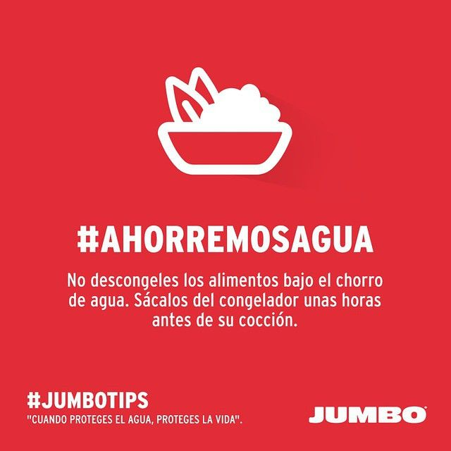 Tip de ahorro del agua al descongelar los alimentos. #AhorremosAgua #JumboTips