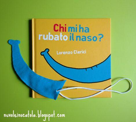 Chi ha rubato il naso all'elefante? Forse è stata la mamma. Un'idea gioco e un libro divertentissimo anche per i più piccoli.