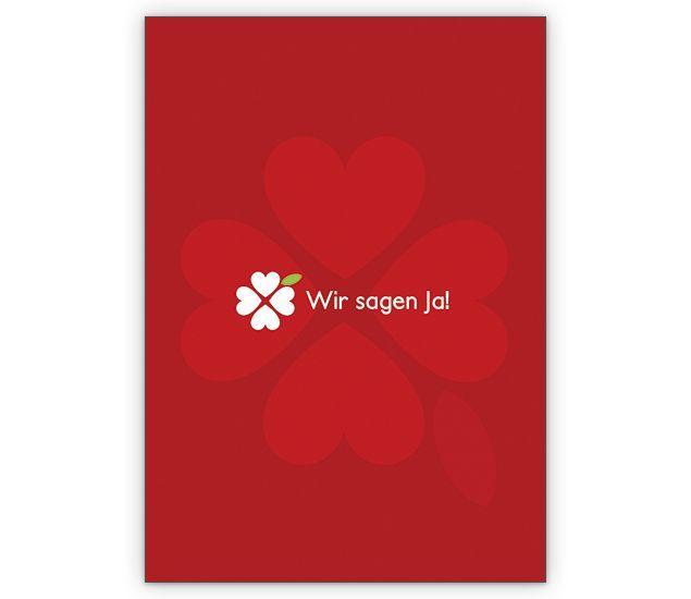 Wir sagen Ja! Tolle Hochzeits Anzeige mit Glücksklee - http://www.1agrusskarten.de/shop/wir-sagen-ja-tolle-hochzeits-anzeige-mit-glucksklee/    00023_0_2856, Anzeige, Anzeigenkarten, Brautpaar, Einladung, Einladungskarte, Grusskarte, Hochzeit, Klappkarte00023_0_2856, Anzeige, Anzeigenkarten, Brautpaar, Einladung, Einladungskarte, Grusskarte, Hochzeit, Klappkarte
