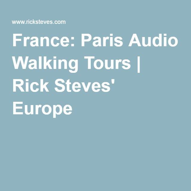 France: Paris Audio Walking Tours | Rick Steves' Europe